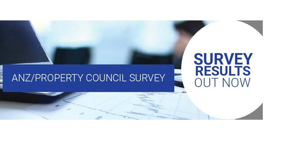ANZ-Property Council Survey Results Out Now